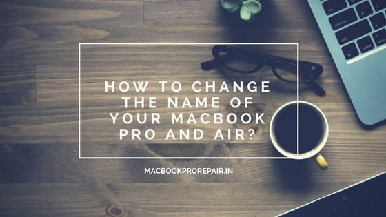change the name of macbook air and pro